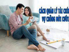 cách quản lý tài chính vợ chồng mới cưới hiệu quả
